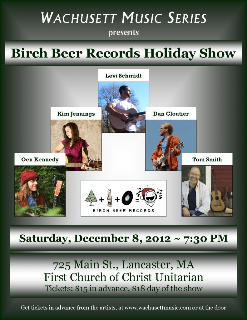 Birch Beer Records Holiday Show at the Wachusett Music Series, December 8, 2012
