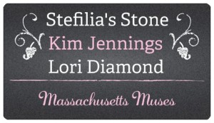 Massachusetts Muses - Stefilia's Stone, Kim Jennings, Lori Diamond