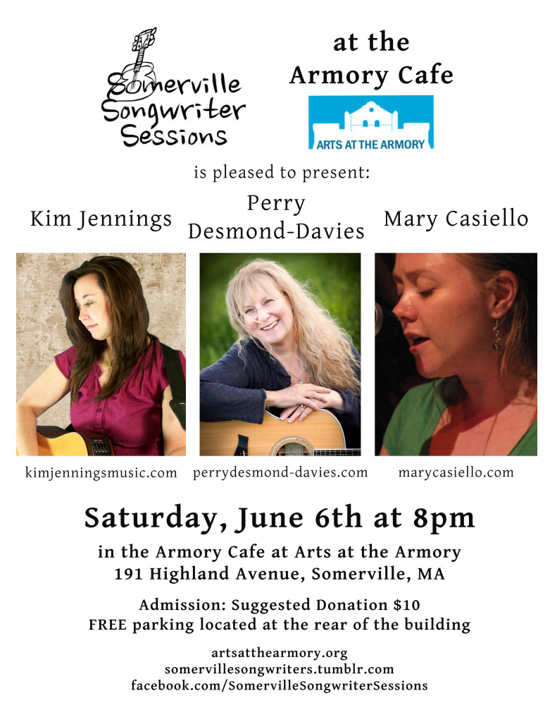 Somerville Songwriter Sessions - Saturday, June 6 at Arts at the Armory Cafe, Somerville